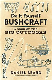 Do It Yourself Bushcraft