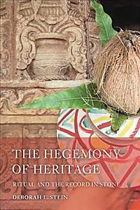 The Hegemony of Heritage