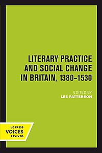 Literary Practice and Social Change in Britain, 1380-1530