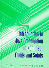 Introduction to Wave Propagation in Nonlinear Fluids and Solids