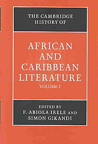 The Cambridge History of African and Caribbean Literature
