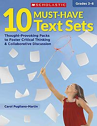 10 Must-Have Text Sets, Grades 3-6