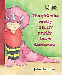 The Girl Who Really Really Really Loves Dinosaurs
