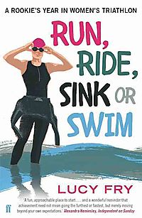 Run, Ride, Sink or Swim