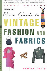 The Official Price Guide to Vintage Fashion and Fabrics