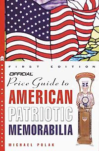 Official Price Guide to American Patriotic Memorabilia
