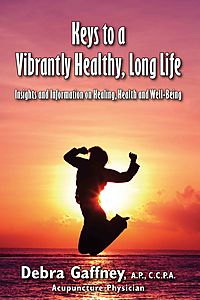 Keys to a Vibrantly Healthy, Long Life