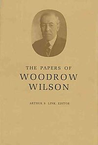 Papers of Woodrow Wilson