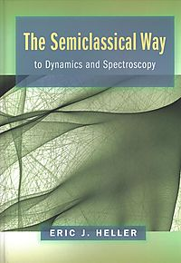 The Semiclassical Way to Dynamics and Spectroscopy