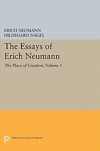 The Essays of Erich Neumann