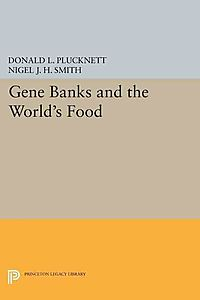 Gene Banks and the World's Food