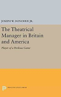 The Theatrical Manager in Britain and America