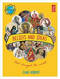 Beliefs and Ideas That Changed the World