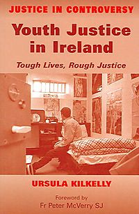 Youth Justice in Ireland, Tough Lives, Rough Justice