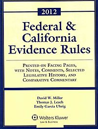 Federal & California Evidence Rules 2012