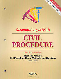 Civil Procedure, Keyed to Freer