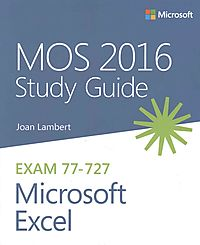 MOS 2016 for Microsoft Excel