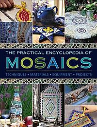 The Practical Encyclopedia of Mosaics