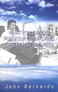 What You Can Do for Your Own Flying Safety and Security