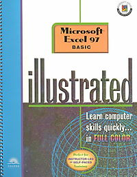 Microsoft Excel 97 Illustrated Basic
