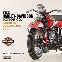 The Harley-Davidson Archive Collection 2011 Calendar