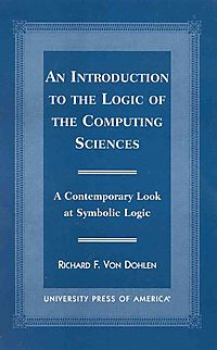 An Introduction to the Logic of the Computing Sciences