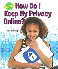 How Do I Keep My Privacy Online?