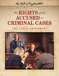 The Rights of the Accused in Criminal Cases