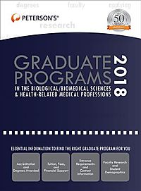 Peterson's Graduate Programs in the Biological / Biomedical Sciences & Health-related Medical Professions 2018