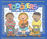 The Toddlers Holiday Song Book