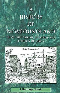 A History of Newfoundland from the English, Colonial and Foreign Records
