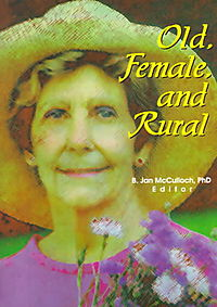 Old, Female, and Rural