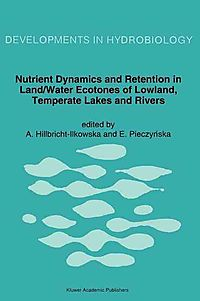 Nutrient Dynamics and Retention in Land/Water Ecotones of Lowland, Temperate Lakes and Rivers