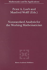 Nonstandard Analysis for the Working Mathematician