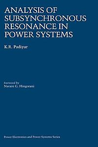 Analysis of Subsynchronous Resonance in Power Systems