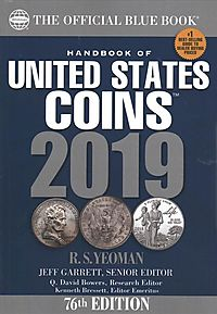 A Handbook of United States Coins Blue Book 2019