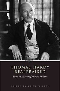 Thomas Hardy Reappraised