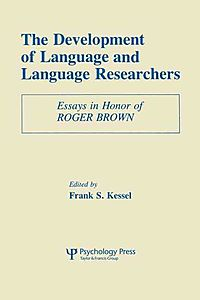 The Development of Language and Language Researchers