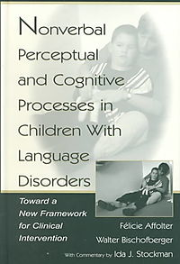Nonverbal Perceptual and Cognitive Processes in Children With Language Disorders