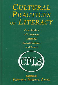 Cultural Practices of Literacy