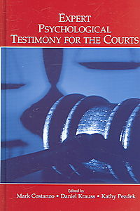 Expert Psychological Testimony for the Courts