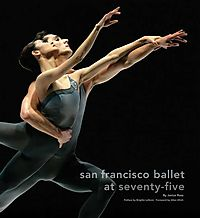 San Francisco Ballet at Seventy-five