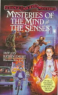 Mysteries of the Mind and the Senses