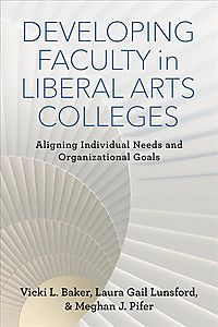 Developing Faculty in Liberal Arts Colleges
