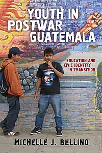Youth in Postwar Guatemala