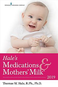 Hale's Medications & Mothers' Milk 2019