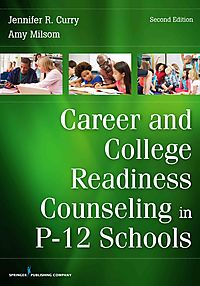 Career and College Readiness Counseling in P-12 Schools