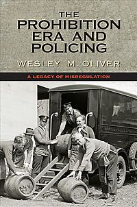 The Prohibition Era and Policing