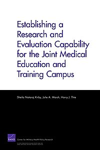 Establishing a Research and Evaluation Capability for the Joint Medical Education and Training Campus