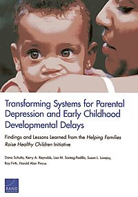Transforming Systems for Parental Depression and Early Childhood Developmental Delays
